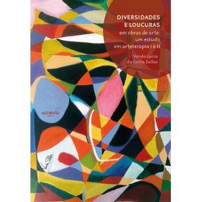 Diversidades-e-loucuras-em-obras-de-arte--Um-estudo-em-arteterapia-I-e-II