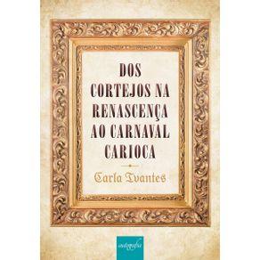Dos-cortejos-na-renascenca-ao-carnaval-carioca