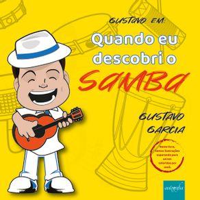 Gustavo-em-Quando-eu-Descobri-o-Samba