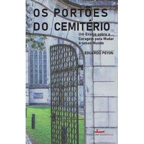 Os-portoes-do-cemiterio--Um-ensaio-sobre-a-coragem-para-mudar-o-nosso-mundo
