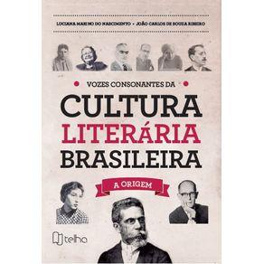 Vozes-consonantes-da-cultura-literaria-brasileira---A-origem