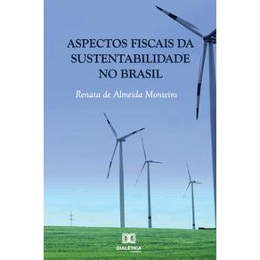 Aspectos-Fiscais-da-Sustentabilidade-no-Brasil