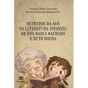 Retratos-da-avo-na-literatura-infantil-de-Ana-Maria-Machado-e-Ruth-Rocha