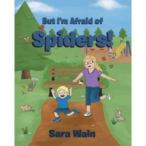 But-Im-Afraid-of-Spiders-