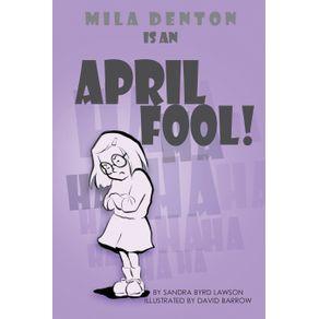 Mila-Denton-is-an-April-Fool-