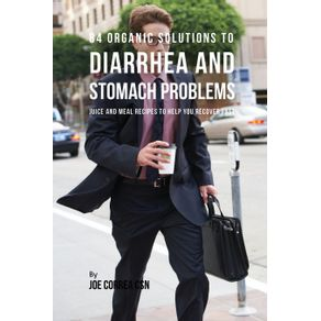 84-Organic-Solutions-to-Diarrhea-and-Stomach-Problems