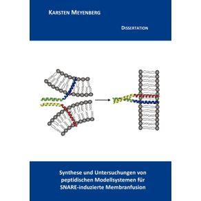 Synthese-und-Untersuchungen-von-peptidischen-Modellsystemen-fur-SNARE-induzierte-Membranfusion