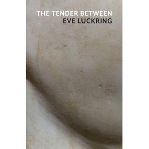 The-Tender-Between