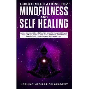 Guided-Meditations-for-Mindfulness-and-Self-Healing
