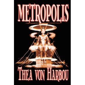 Metropolis-by-Thea-Von-Harbou-Science-Fiction