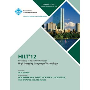 Hilt-12-Proceedings-of-the-ACM-Conference-on-High-Integrity-Language-Technology