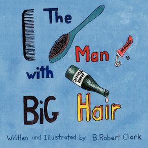 The-Man-With-Big-Hair