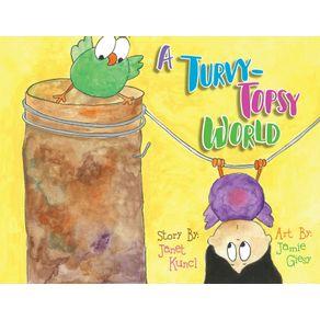 A-Turvy-Topsy-World