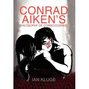 CONRAD-AIKENS-PHILOSOPHY-OF-CONSCIOUSNESS