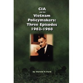 CIA-and-the-Vietnam-Policymakers