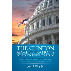 THE-CLINTON-ADMINISTRATIONS-POLICY-ON-DRUG-CONTROL