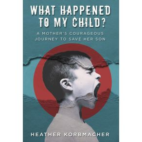 What-Happened-to-My-Child-