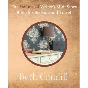 The-Historical-Writers-Mini-Story-Bible-for-Bedside-and-Travel