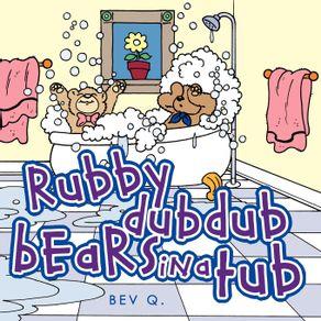 Rubby-Dub-Dub-Bears-in-a-Tub