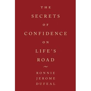 The-Secrets-of-Confidence-on-Lifes-Road