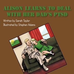 Alison-Learns-to-Deal-with-her-Dads-PTSD