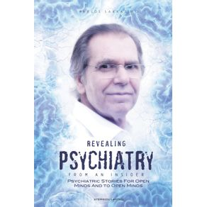 Revealing-Psychiatry...-From-an-Insider