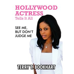 Hollywood-Actress-Tells-It-All