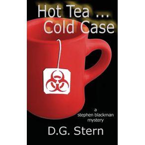 Hot-Tea...Cold-Case