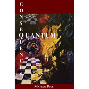 Quantum-Consequences