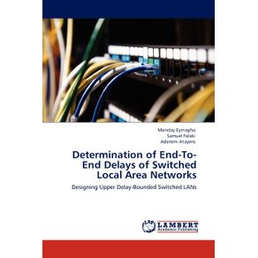 Determination-of-End-To-End-Delays-of-Switched--Local-Area-Networks
