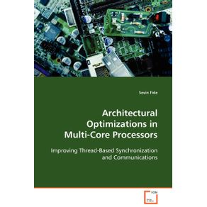 Architectural-Optimizations-in-Multi-Core-Processors
