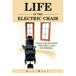 LIFE-IN-THE-ELECTRIC-CHAIR