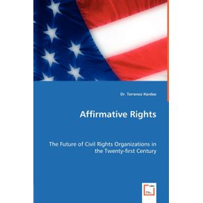 Affirmative-Rights---The-Future-of-Civil-Rights-Organizations-in-the-Twenty-first-Century