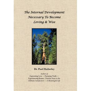 The-Internal-Development-Necessary-to-Become-Loving---Wise