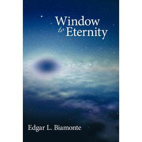 Window-to-Eternity