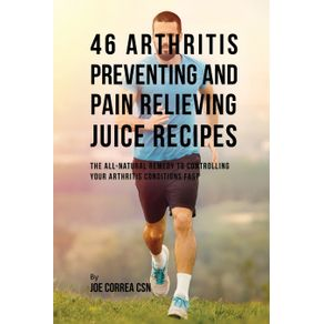 46-Arthritis-Preventing-and-Pain-Relieving-Juice-Recipes