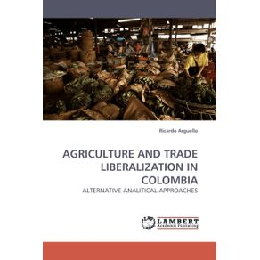 Agriculture-and-Trade-Liberalization-in-Colombia