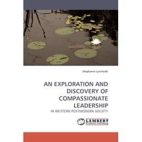 An-Exploration-and-Discovery-of-Compassionate-Leadership