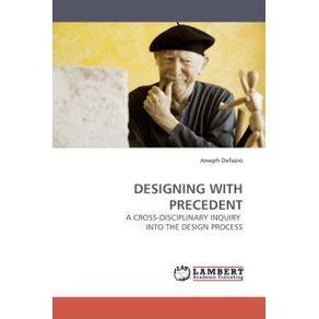 DESIGNING-WITH-PRECEDENT