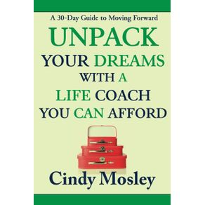 Unpack-Your-Dreams-With-a-Life-Coach-You-Can-Afford