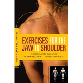 Release-Your-Kinetic-Chain-with-Exercises-for-the-Jaw-to-Shoulder
