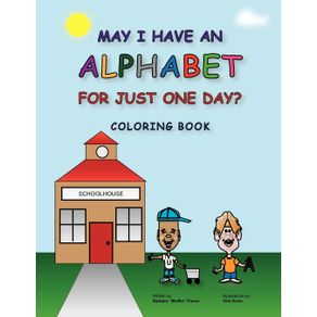 MAY-I-HAVE-AN-ALPHABET-FOR-JUST-ONE-DAY--COLORING-BOOK