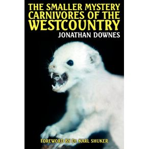 The-Smaller-Mystery-Carnivores-of-the-Westcountry