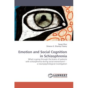 Emotion-and-Social-Cognition-in-Schizophrenia