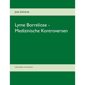 Lyme-Borreliose---Medizinische-Kontroversen