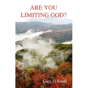 Are-You-Limiting-God-