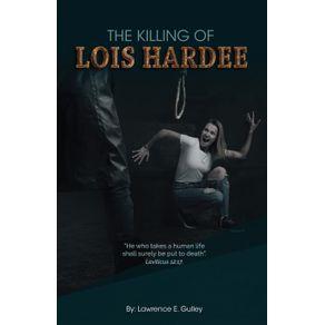 The-Killing-of-Lois-Hardee