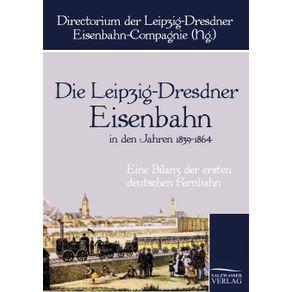 Die-Leipzig-Dresdner-Eisenbahn-in-den-Jahren-1839-bis-1864