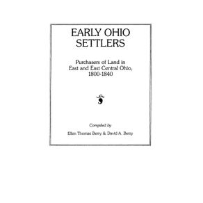 Early-Ohio-Settlers.-Purchasers-of-Land-in-East-and-East-Central-Ohio-1800-1840