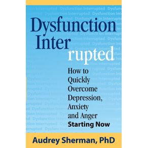 Dysfunction-Interrupted